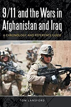 9/11 and the Wars in Afghanistan and Iraq: A Chronology and Reference Guide 9781598844191