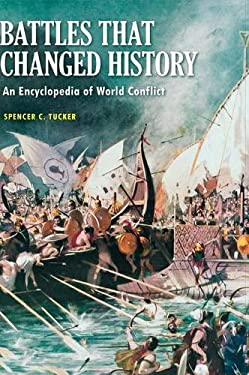 Battles that Changed History: An Encyclopedia of World Conflict