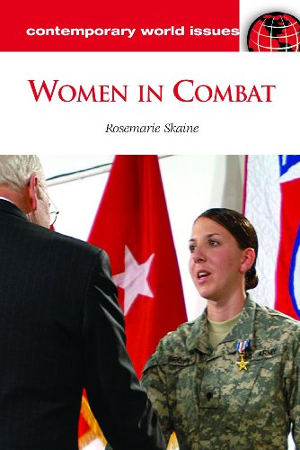 Women in Combat: A Reference Handbook 9781598844597