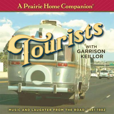 Prairie Home Companion Tourists 9781598876055