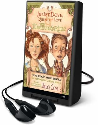 Juliet Dove, Queen of Love & the Monster's Ring [With Headphones] 9781598955071