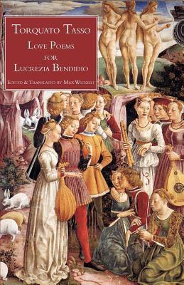 Love Poems for Lucrezia Bendidio 9781599102634
