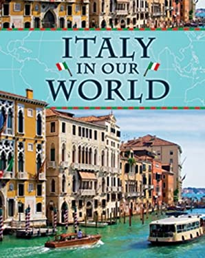 Italy in Our World 9781599203898
