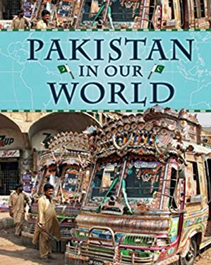 Pakistan in Our World 9781599203928