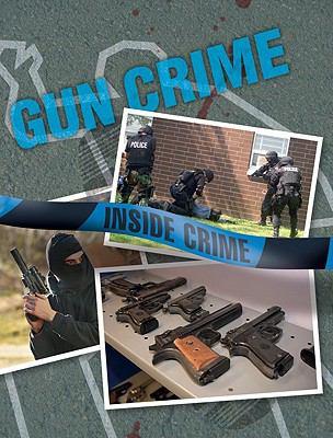 Gun Crime 9781599203959