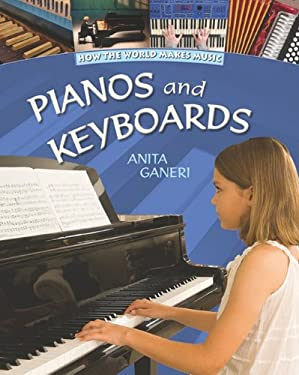 Pianos and Keyboards 9781599204796