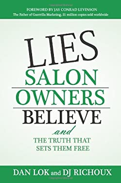 Lies Salon Owners Believe: And the Truth That Sets Them Free 9781599322704