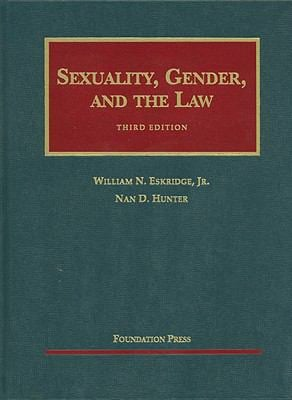 Sexuality, Gender, and the Law 9781599414126