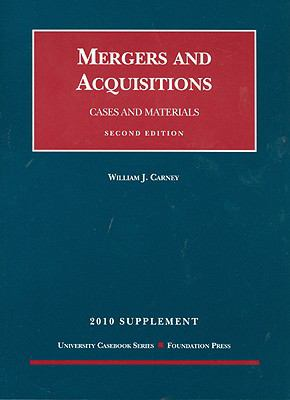 Mergers and Acquisitions, Supplement: Cases and Materials 9781599417967