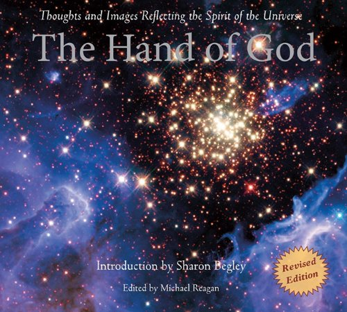 The Hand of God: Thoughts and Images Reflecting the Spirit of the Universe 9781599473895