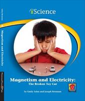Magnetism and Electricity: The Broken Toy Car 14173347