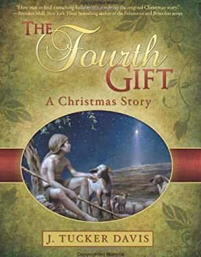 The Fourth Gift: A Christmas Story 9781599554389