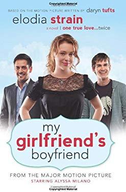 My Girlfriend's Boyfriend 9781599559056