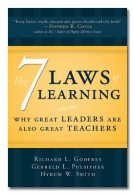 The 7 Laws of Learning: Why Great Leaders Are Also Great Teachers 9781599559278