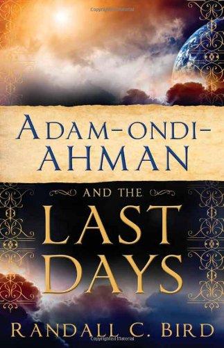 Adam-Ondi-Ahman and the Last Days 9781599559377