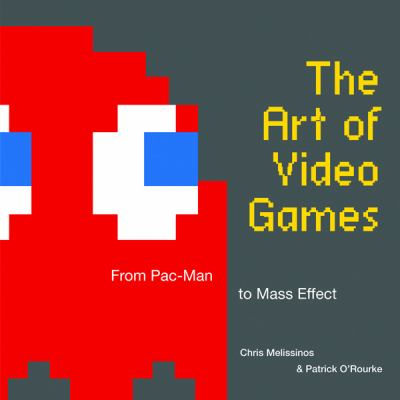 The Art of Video Games: From Pac-Man to Mass Effect 9781599621104