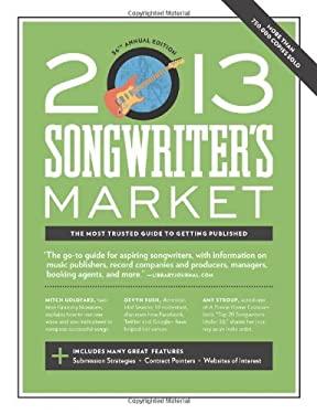 2013 SONGWRITER S MARKET 9781599635965