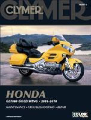 Clymer Honda GL1800 Gold Wing 2001-2010 [With CDROM] 9781599693873