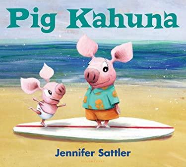 Pig Kahuna 9781599906362