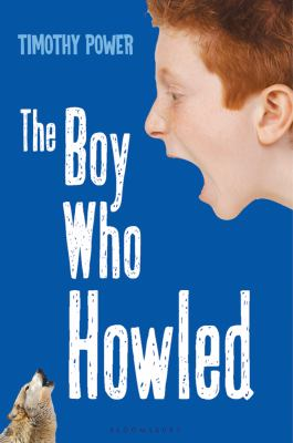 The Boy Who Howled 9781599908526