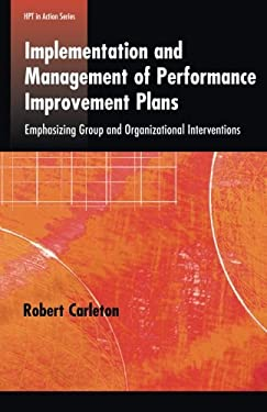 Implementation and Management of Performance Improvement Plans.