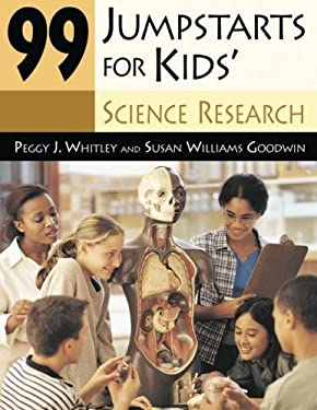 99 Jumpstarts for Kids' Science Research 9781591582618