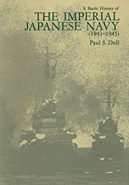A Battle History of the Imperial Japanese Navy (1941-1945) 9781591142195