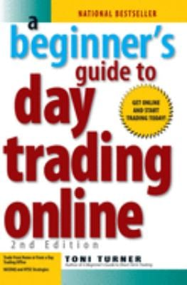 A Beginner's Guide to Day Trading Online 9781593376864