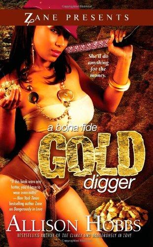 A Bona Fide Gold Digger 9781593091194