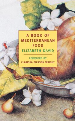 A Book of Mediterranean Food 9781590170038