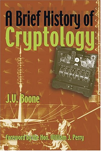 A Brief History of Cryptology 9781591140849