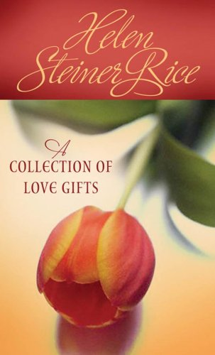 A Collection of Love Gifts 9781597896962