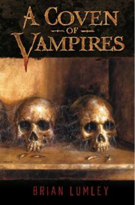 A Coven of Vampires 9781596061903