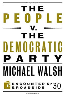 The People V. the Democratic Party 9781594036613