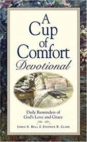 A Cup of Comfort: Devotional 7284302