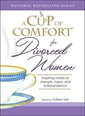 A Cup of Comfort for Divorced Women: Inspiring Stories of Strength, Hope, and Independence 7346375