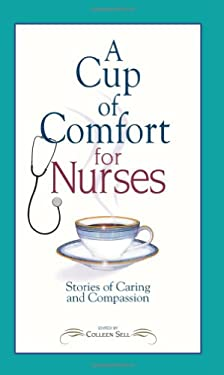 A Cup of Comfort for Nurses 9781593375423