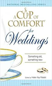A Cup of Comfort for Weddings: Something Old, Something New 7346412