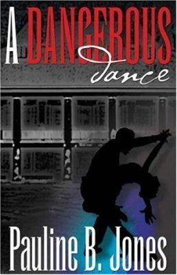 A Dangerous Dance 9781594140983