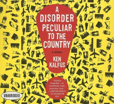 A Disorder Peculiar to the Country 9781596591219