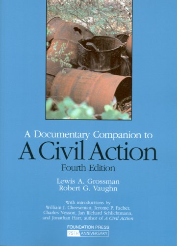 A Documentary Companion to a Civil Action: With Notes, Comments, and Questions 9781599415581