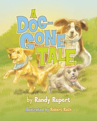 A Dog-Gone Tale 9781591520849