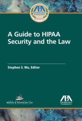 A Guide to HIPAA Security and the Law 9781590317488