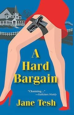 A Hard Bargain: A Maddy Maclin Mystery 9781590583555