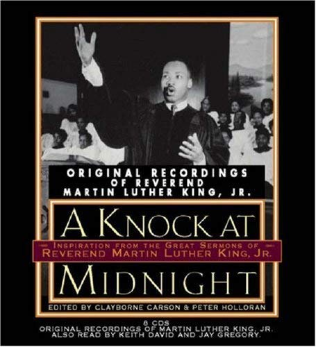 A Knock at Midnight: Inspiration from the Great Sermons of Reverend Martin Luther King, Jr. 9781594831003