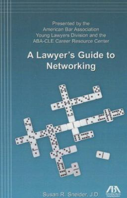 A Lawyer's Guide to Networking 9781590317327