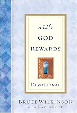 A Life God Rewards: Devotional 9781590520093