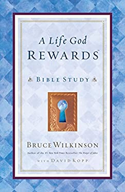 A Life God Rewards: Bible Study (for Personal or Group Use) 9781590520116