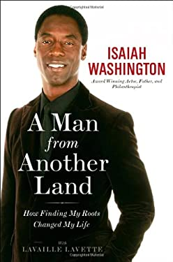 A Man from Another Land: How Finding My Roots Changed My Life 9781599953182