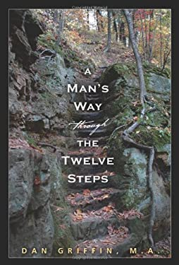 A Man's Way Through the Twelve Step 9781592857241